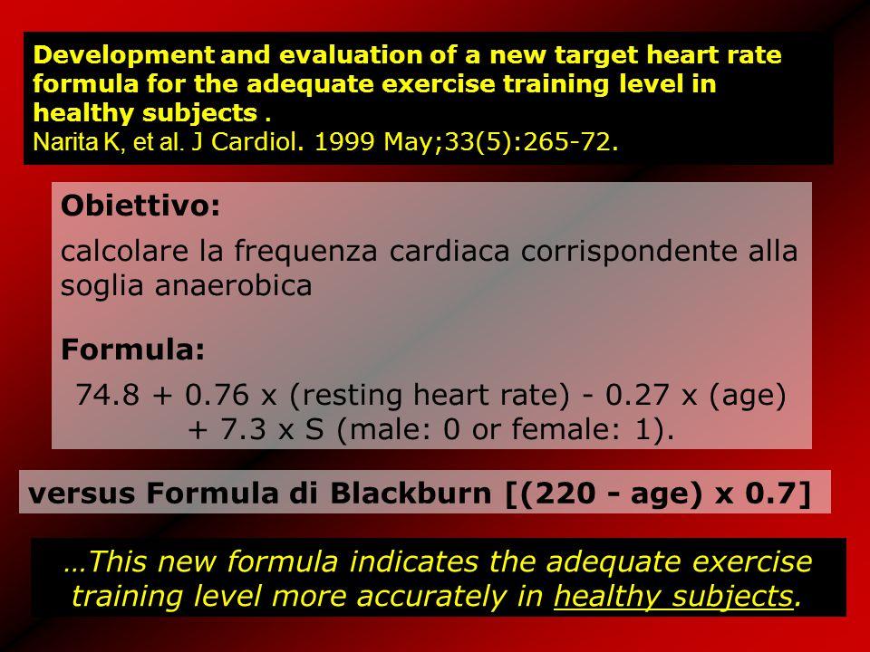 versus Formula di Blackburn [(220 - age) x 0.7]